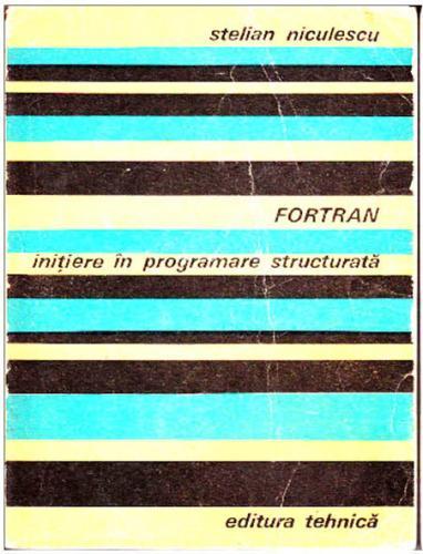 fortran_initiere_in_programare_structurata